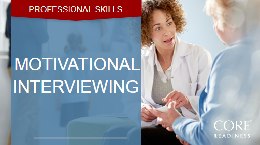 COREreadiness Motivational Interviewing