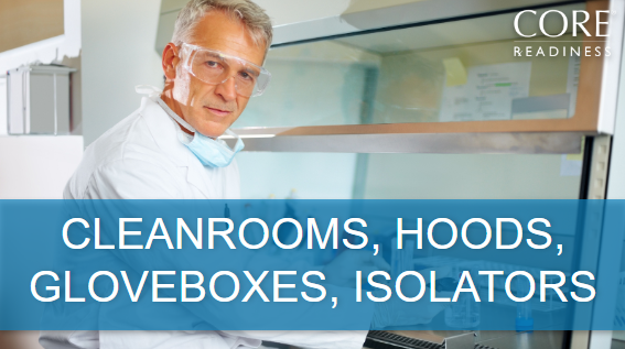 Cleanrooms, Hoods, Gloveboxes, Isolators