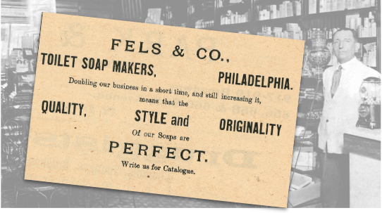 Fels & Co Toilet Soap Makers Vintage Ad