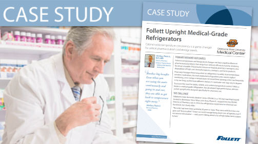 Follett (Case Study) Upright Medical-Grade Refrigerators