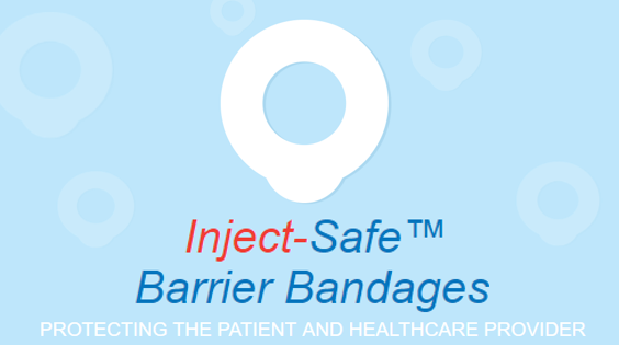 Inject-Safe Barrier Bandages