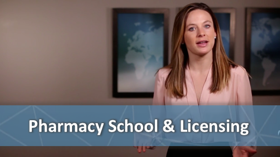 Pharmacy School & Licensing