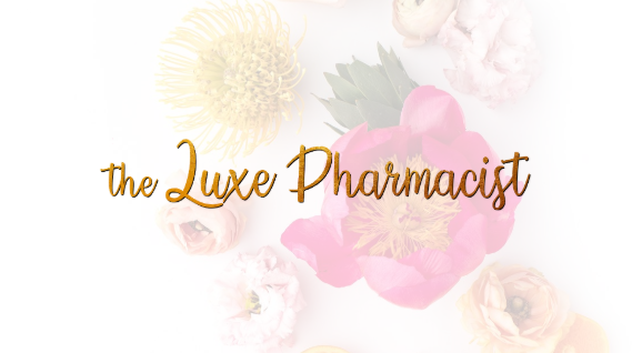 The Luxe Pharmacist