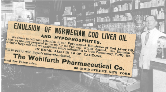 The Wohlfarth Pharmaceutical Co. Cod Liver Oil Ad