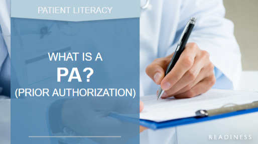 What is a Prior Authorization?