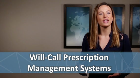 Will-Call Prescription Management Systems