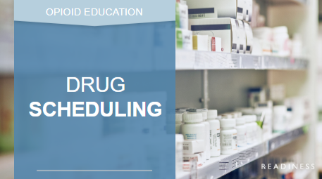 drug scheduling readiness